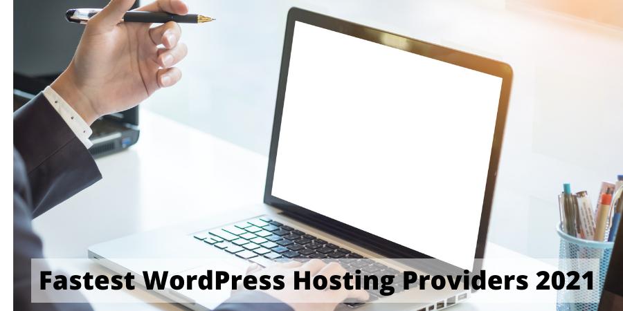 Fastest wordpress hositng
